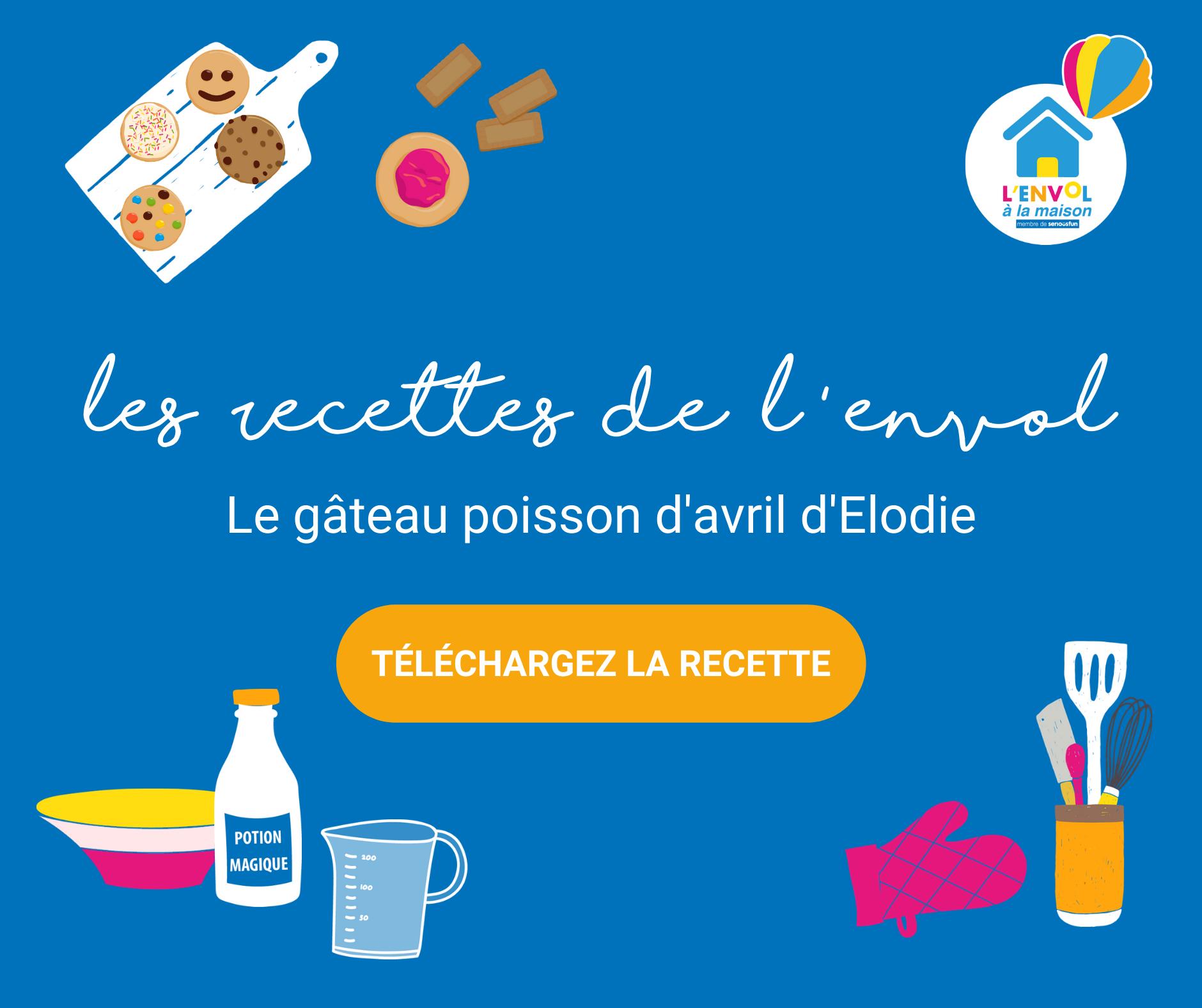 Recettes de L'ENVOL : gâteau poisson d'avril